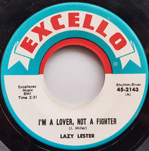 Load image into Gallery viewer, Lazy Lester - I'm A Lover, Not A Fighter