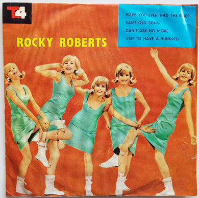 Roberts, Rocky - Have You Ever Had The Blues