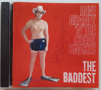 Dave Graney (With The Coral Snakes) - The Baddest - The Dave Graney Show