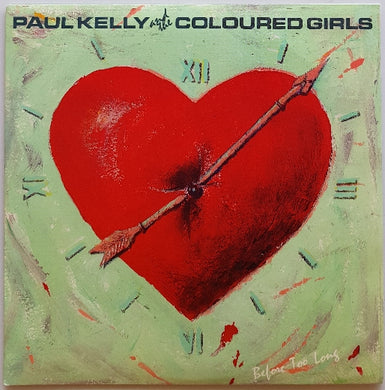 Kelly, Paul (& The Coloured Girls) - Before Too Long