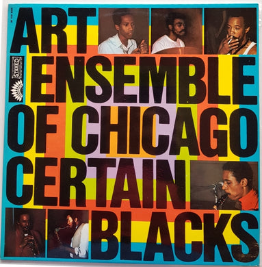 Art Ensemble Of Chicago - Certain Blacks