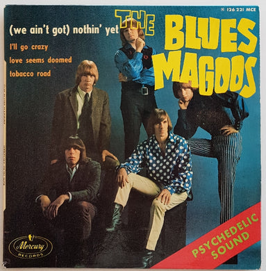 Blues Magoos - (We Ain't Got) Nothin' Yet