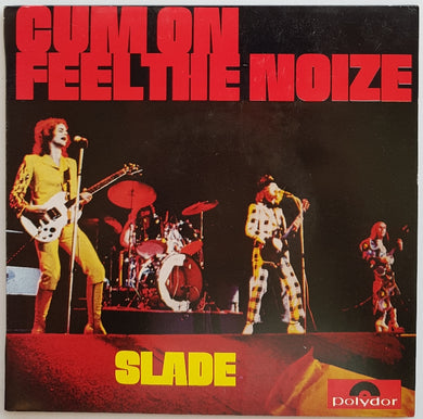 Cum On Feel The Noize