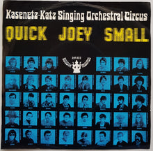 Load image into Gallery viewer, Kasenetz - Katz Singing Orchestral Circus - Quick Joey Small