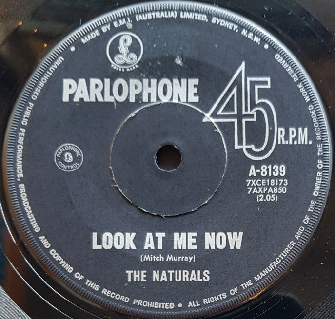 Naturals - Look At Me Now / It Was You