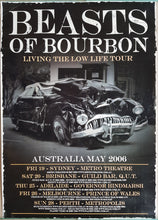 Load image into Gallery viewer, Beasts Of Bourbon - Living The Low Life Tour May 2006