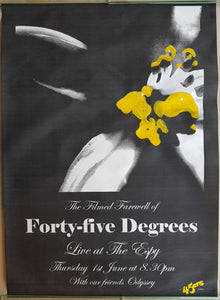 Forty-Five Degrees - The Filmed Farewell Of