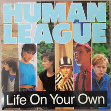 Load image into Gallery viewer, Human League - Life On Your Own