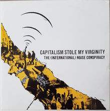 Load image into Gallery viewer, International Noise Conspiracy - Capitalism Stole My Virginity