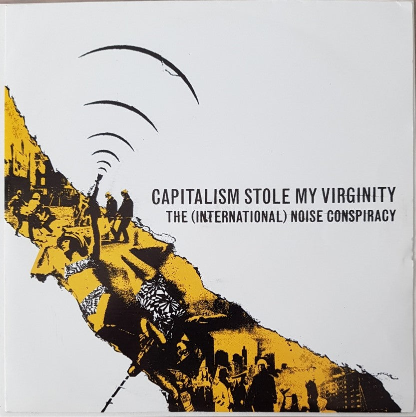 International Noise Conspiracy - Capitalism Stole My Virginity
