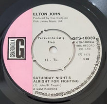 Load image into Gallery viewer, Elton John - Saturday Night's Alright For Fighting
