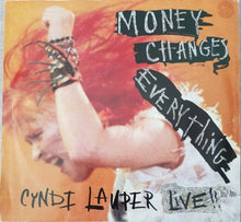 Load image into Gallery viewer, Cyndi Lauper - Money Changes Everything (Live)