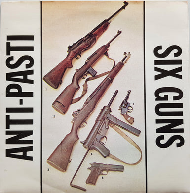 Anti-Pasti - Six Guns