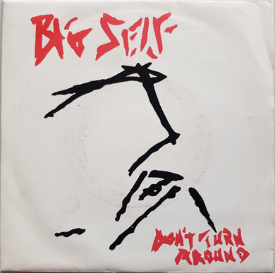 Big Self - Don't Turn Around