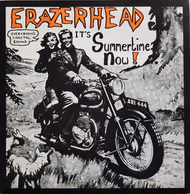 Erazerhead - Summertime Now