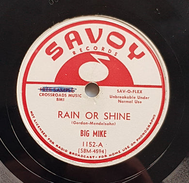 Big Mike - Rain Or Shine