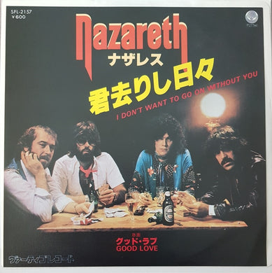 Nazareth - I Don't Want To Go On Without You