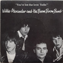 Load image into Gallery viewer, Alexander, Willie And The Boom Boom Band - You've Lost That Lovin' Feelin'