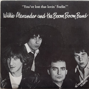 Alexander, Willie And The Boom Boom Band - You've Lost That Lovin' Feelin'