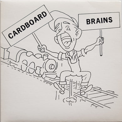 Cardboard Brains - I Want To Be A Yank