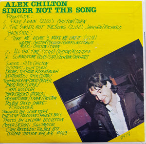Alex Chilton - Singer Not The Song