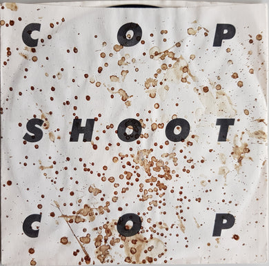 Cop Shoot Cop - Piece Man EP