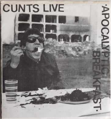 Cunts Live - Apocalyptic Breakfast