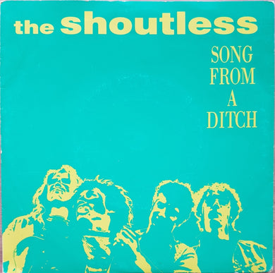 Shoutless - Song From A Ditch
