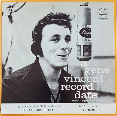 Gene Vincent - Say Mama / Be Bop Boogie Boy