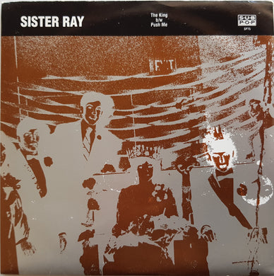 Sister Ray - The King