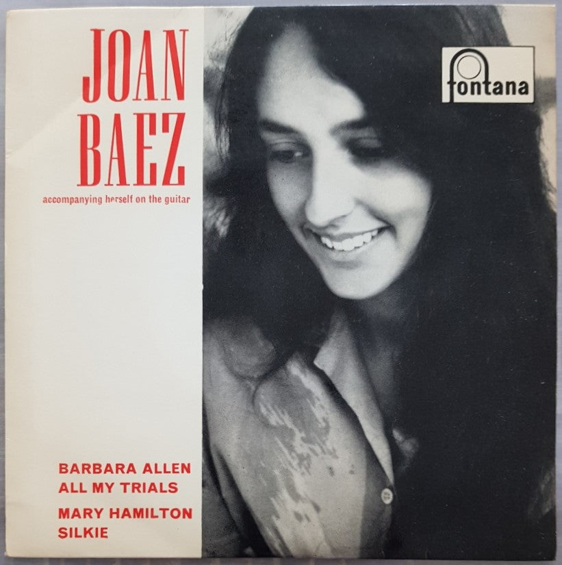 Joan Baez - Joan Baez Accompanying Herself on The Guitar