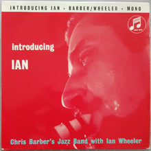Load image into Gallery viewer, Chris Barber - Introducing Ian