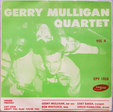 Load image into Gallery viewer, Gerry Mulligan - Gerry Mulligan Quartet Vol.4