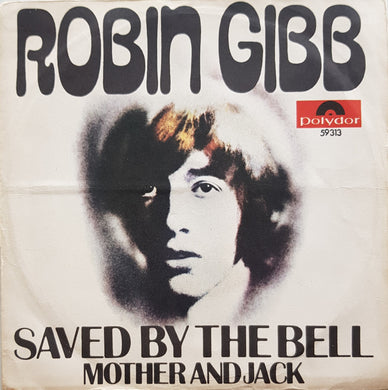 Bee Gees (Robin Gibb) - Saved By The Bell