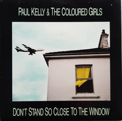 Kelly, Paul (& The Coloured Girls) - Don't Stand So Close To The Window