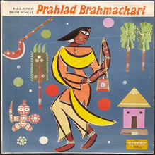 Load image into Gallery viewer, Prahlad Brahmachari - Baul Songs Of Bengal