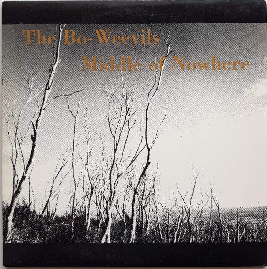 Bo-Weevils - Middle Of Nowhere