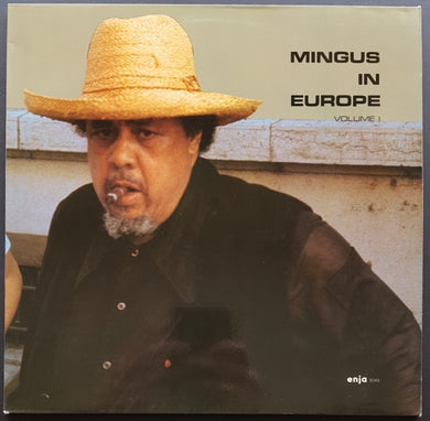Charles Mingus  - Mingus In Europe Volume I
