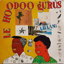 Load image into Gallery viewer, Hoodoo Gurus - Leilani