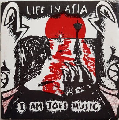 I Am Joe's Music - Life In Asia