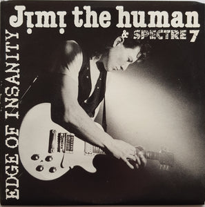 Jimi The Human & Spectre 7 - Edge Of Insanity