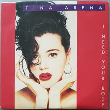 Load image into Gallery viewer, Tina Arena - I Need Your Body