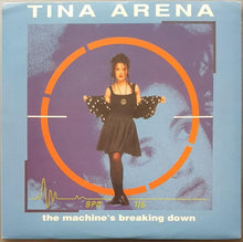 Load image into Gallery viewer, Tina Arena - The Machine's Breaking Down