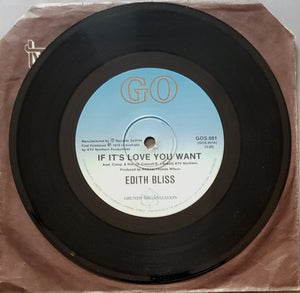 Edith Bliss - If It's Love You Want