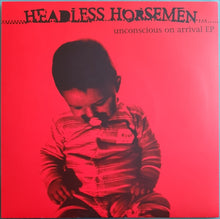 Load image into Gallery viewer, Headless Horsemen - Unconscious On Arrival EP