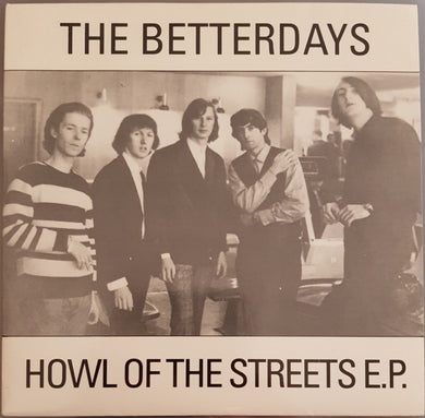Betterdays - Howl Of The Streets E.P.