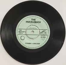 Load image into Gallery viewer, Chubby Checker - The Hucklebuck / Whole Lotta Shakin' Goin' On