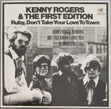 Rogers, Kenny (The First Edition) - Ruby,Don't Take Your Love To Town