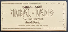 Load image into Gallery viewer, Bikini Atoll - Tribal Radio
