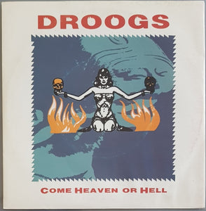 Droogs - Come Heaven Or Hell